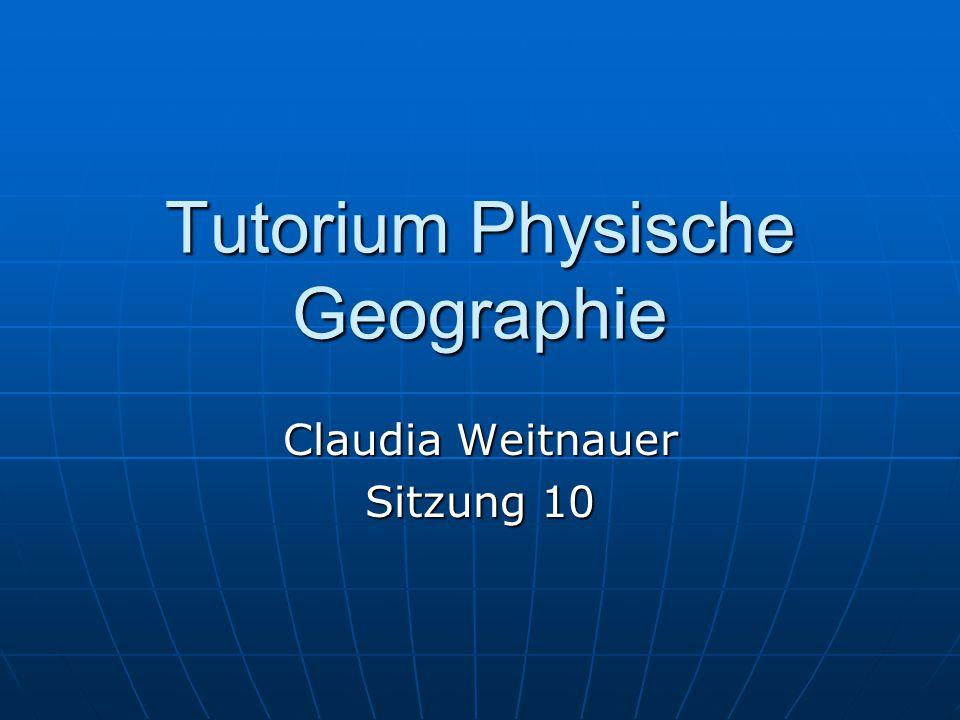 Tutorium Physische Geographie