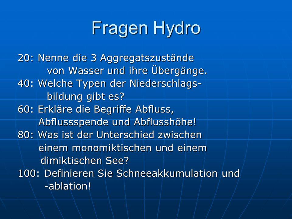 Fragen Hydro 20: Nenne die 3 Aggregatszustände