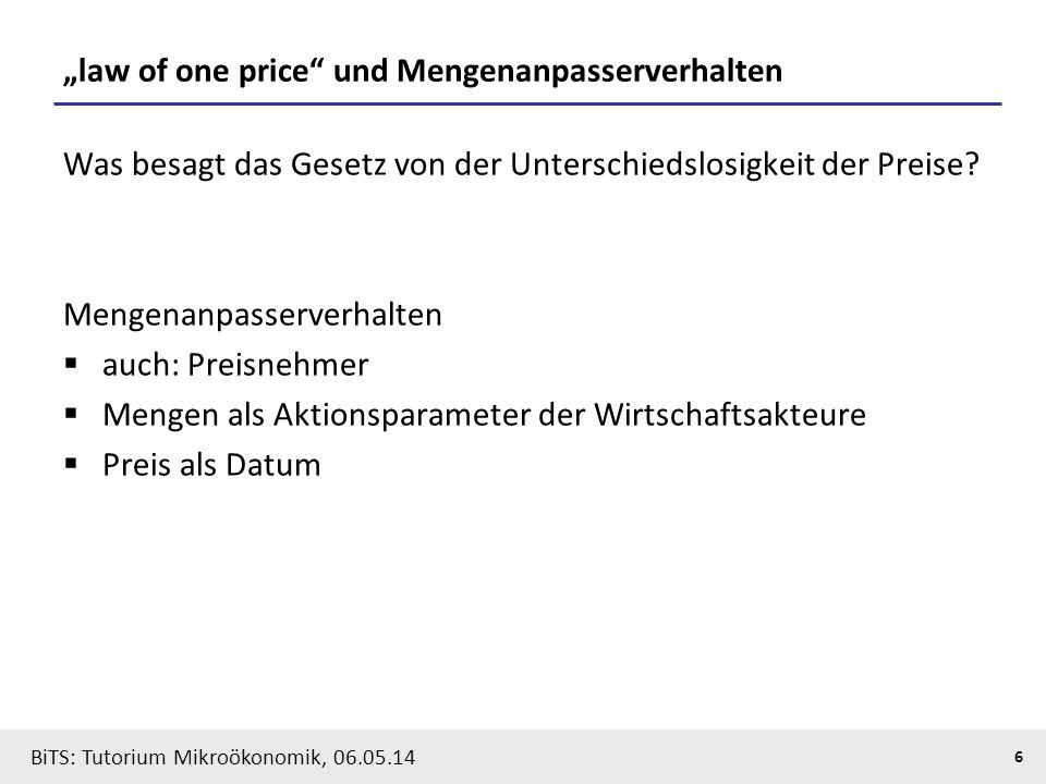 """law of one price und Mengenanpasserverhalten"
