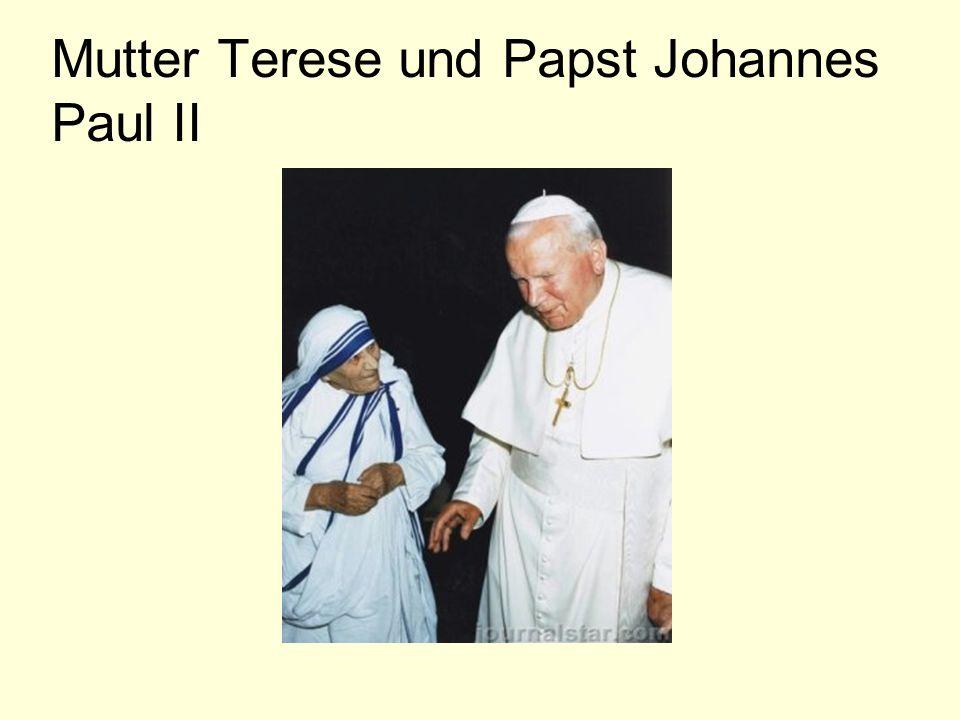 Mutter Terese und Papst Johannes Paul II