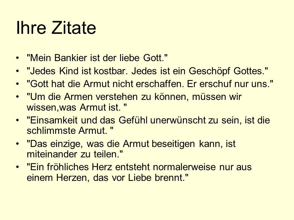 Ihre Zitate Mein Bankier ist der liebe Gott.