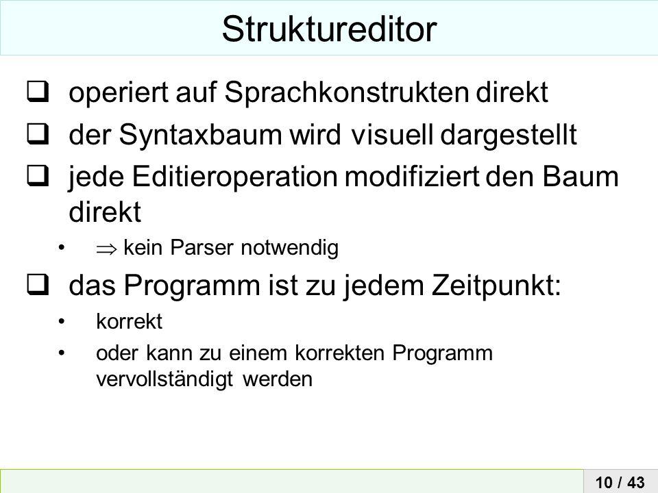 Struktureditor operiert auf Sprachkonstrukten direkt