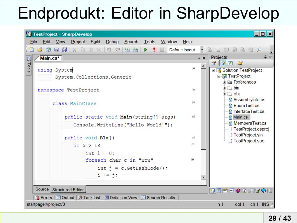 Endprodukt: Editor in SharpDevelop