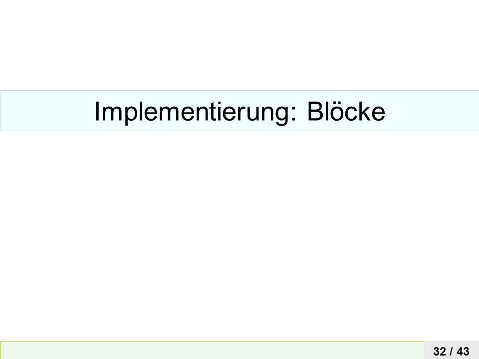 Implementierung: Blöcke