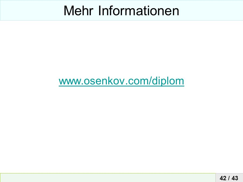 Mehr Informationen www.osenkov.com/diplom