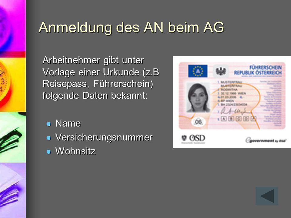 Anmeldung des AN beim AG
