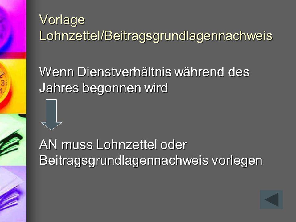 Vorlage Lohnzettel/Beitragsgrundlagennachweis