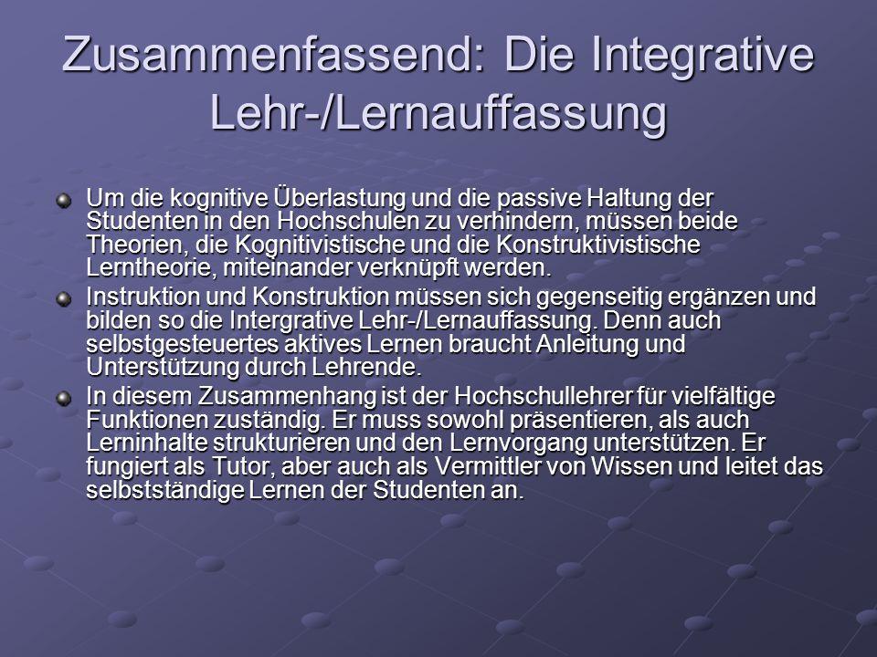Zusammenfassend: Die Integrative Lehr-/Lernauffassung