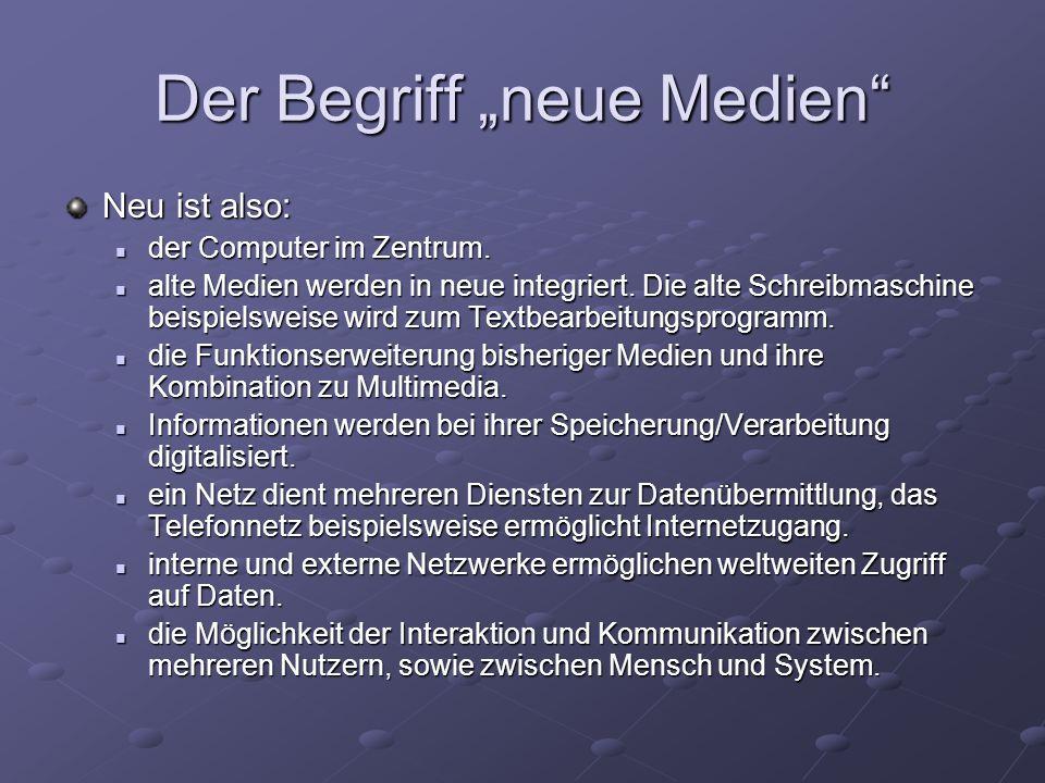 """Der Begriff """"neue Medien"""