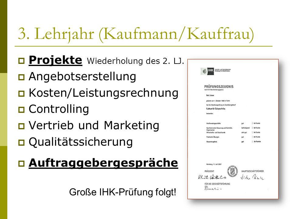 3. Lehrjahr (Kaufmann/Kauffrau)