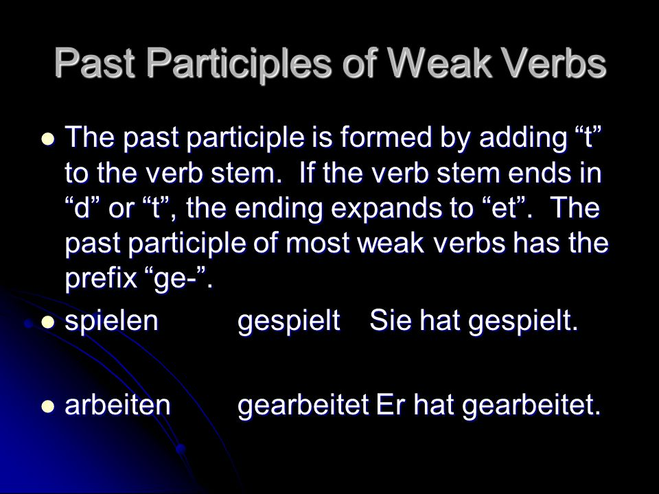 Past Participles of Weak Verbs