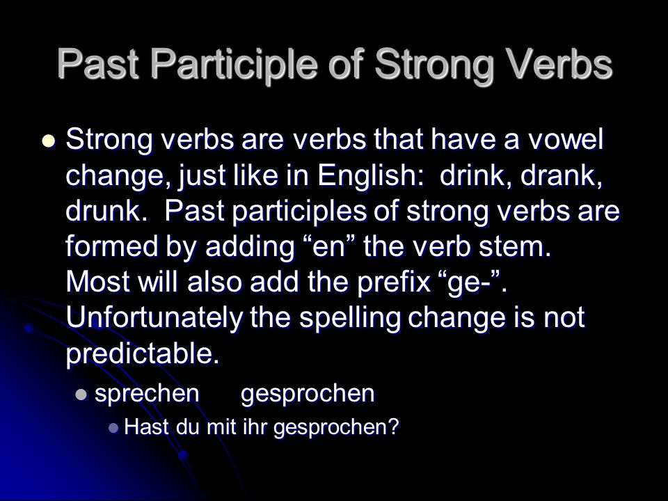 Past Participle of Strong Verbs