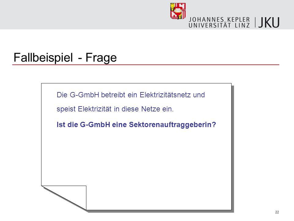 Fallbeispiel - Frage Ist die G-GmbH eine Sektorenauftraggeberin