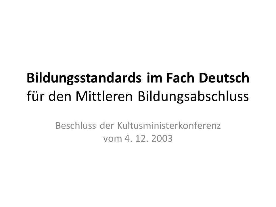 Bildungsstandards im Fach Deutsch für den Mittleren Bildungsabschluss