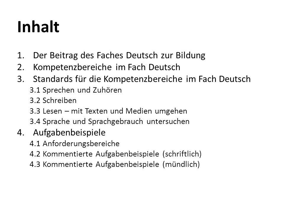 Inhalt Der Beitrag des Faches Deutsch zur Bildung