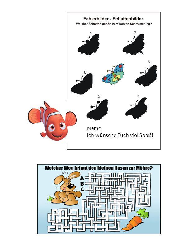 Nemo Ich wünsche Euch viel Spaß!