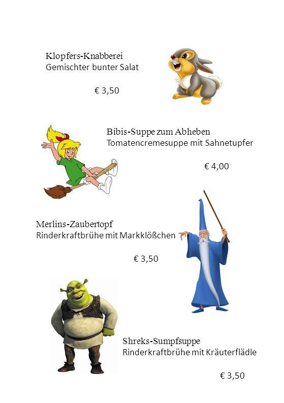 Klopfers-Knabberei Gemischter bunter Salat. € 3,50. Bibis-Suppe zum Abheben. Tomatencremesuppe mit Sahnetupfer.