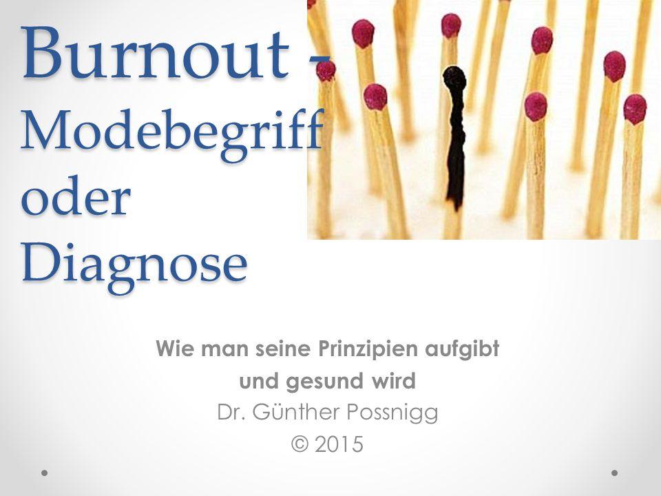 Burnout - Modebegriff oder Diagnose