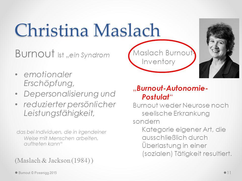 """Christina Maslach Burnout ist """"ein Syndrom emotionaler Erschöpfung,"""