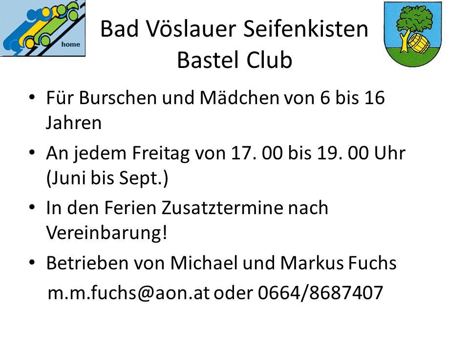 Bad Vöslauer Seifenkisten Bastel Club