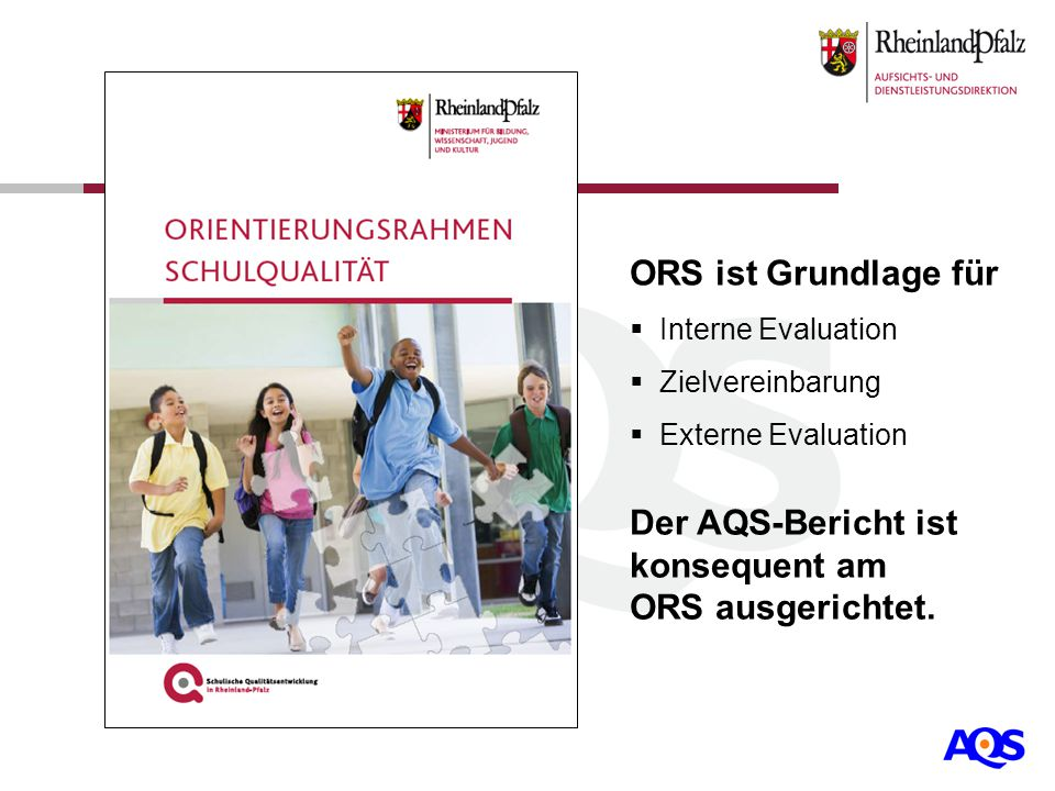 Der AQS-Bericht ist konsequent am ORS ausgerichtet.