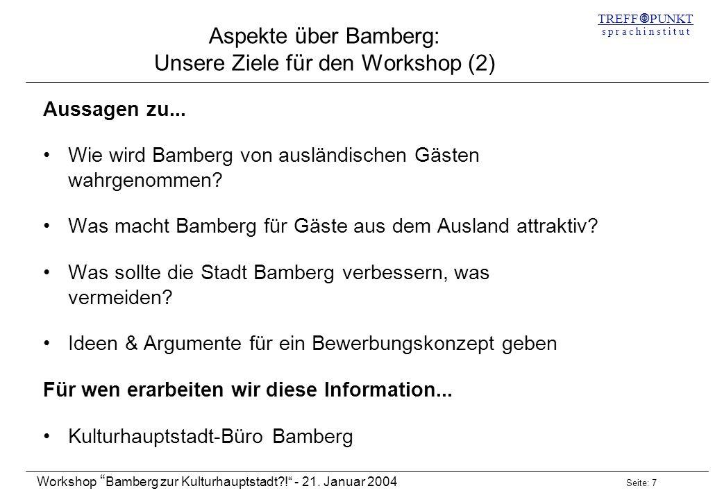 Aspekte über Bamberg: Unsere Ziele für den Workshop (2)