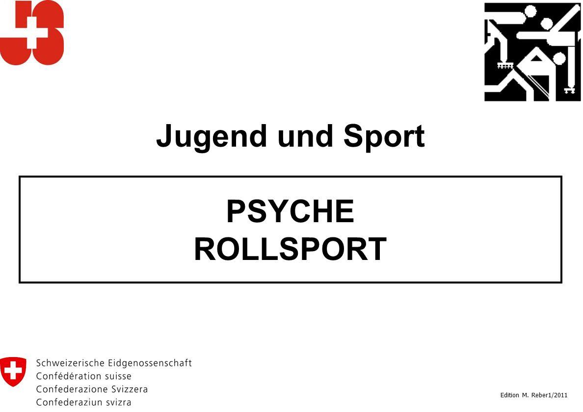 Jugend und Sport PSYCHE ROLLSPORT