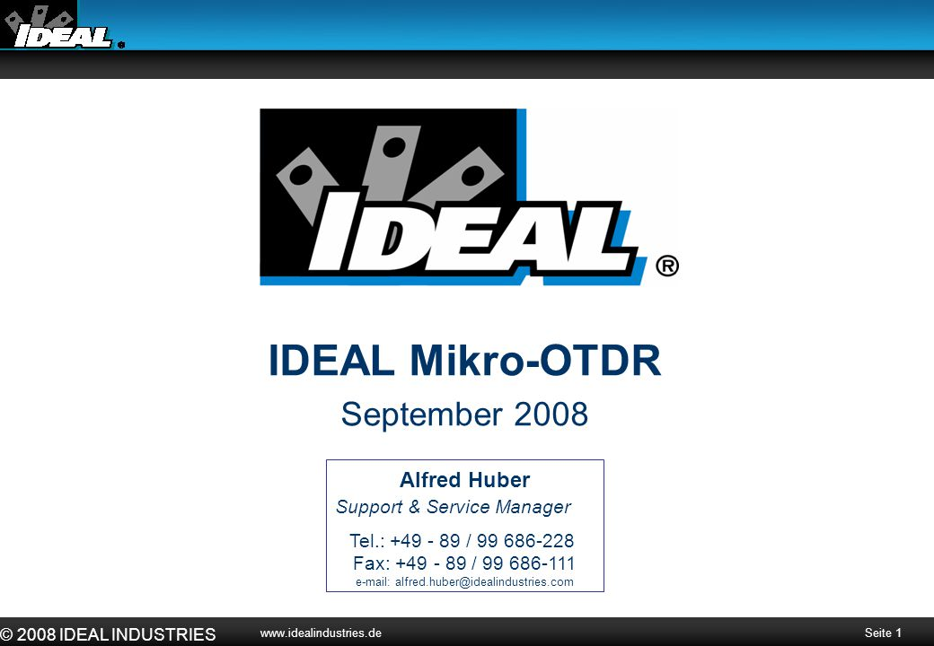 e-mail: alfred.huber@idealindustries.com