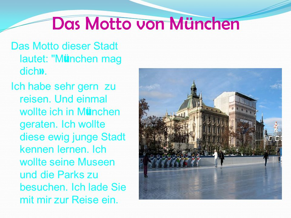 Das Motto von München