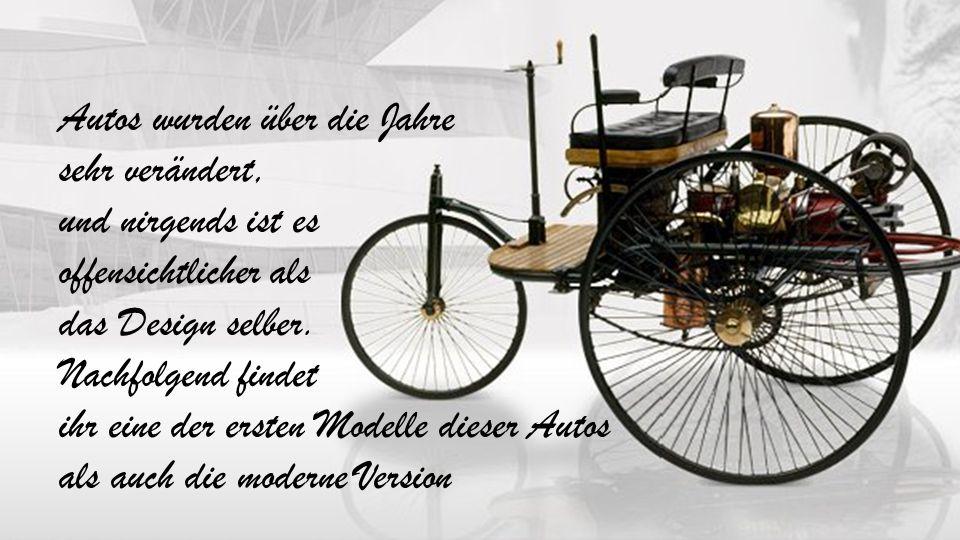 ihr eine der ersten Modelle dieser Autos als auch die moderne Version