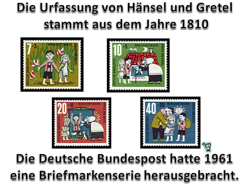 Die Urfassung von Hänsel und Gretel stammt aus dem Jahre 1810