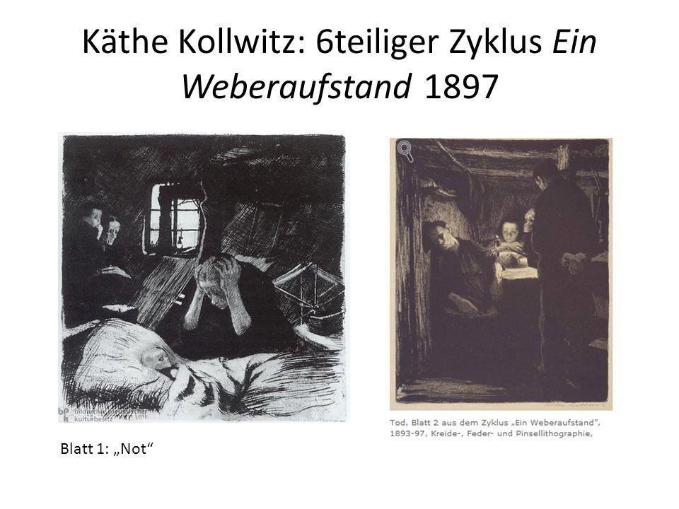 Käthe Kollwitz: 6teiliger Zyklus Ein Weberaufstand 1897