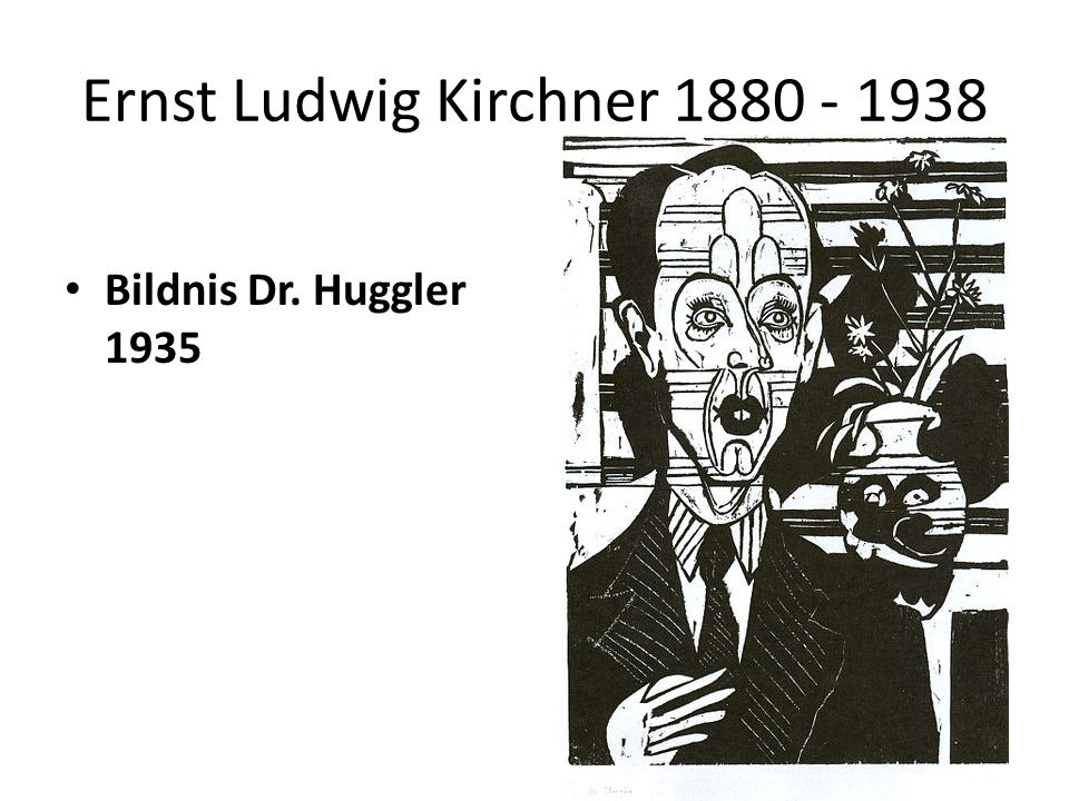 Ernst Ludwig Kirchner 1880 - 1938