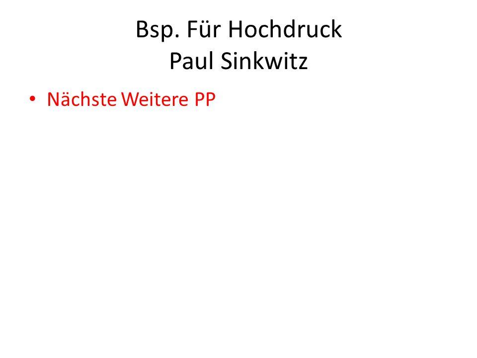 Bsp. Für Hochdruck Paul Sinkwitz