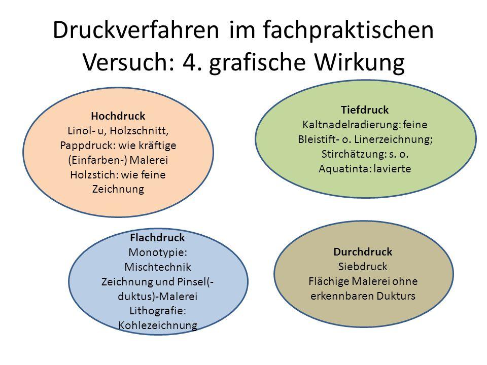 Druckverfahren im fachpraktischen Versuch: 4. grafische Wirkung