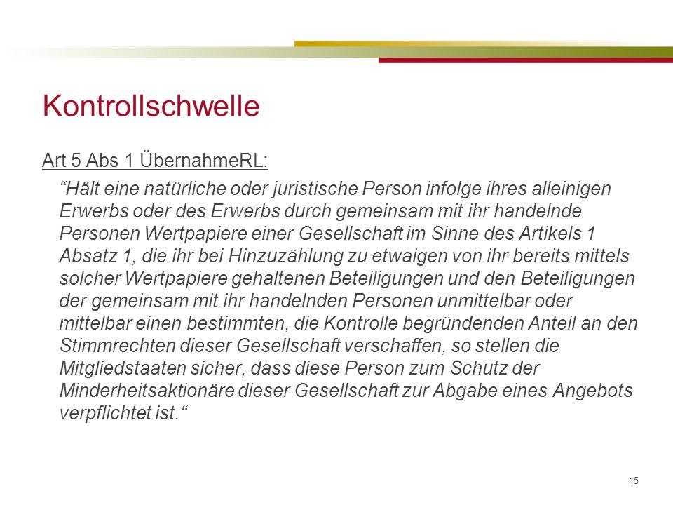 Kontrollschwelle Art 5 Abs 1 ÜbernahmeRL: