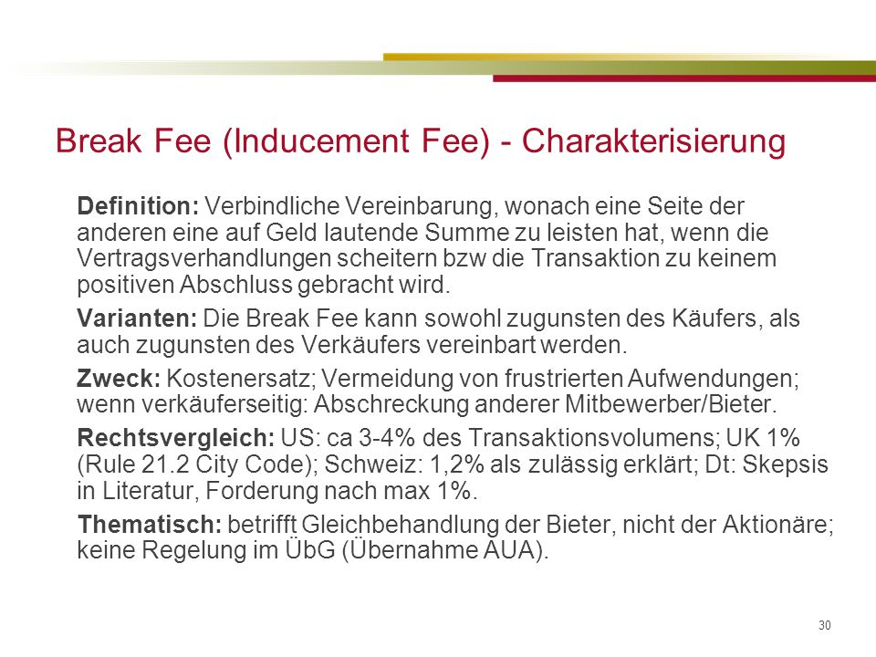 Break Fee (Inducement Fee) - Charakterisierung