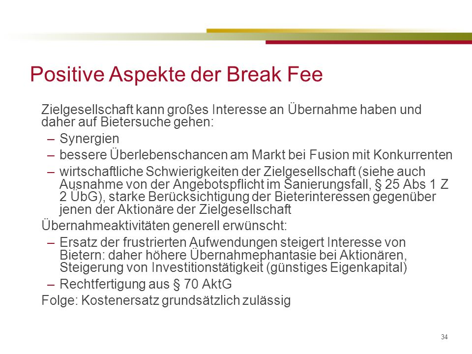 Positive Aspekte der Break Fee
