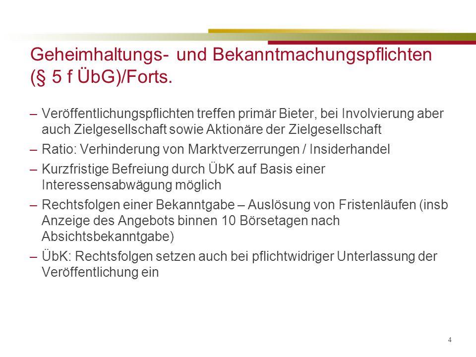 Geheimhaltungs- und Bekanntmachungspflichten (§ 5 f ÜbG)/Forts.