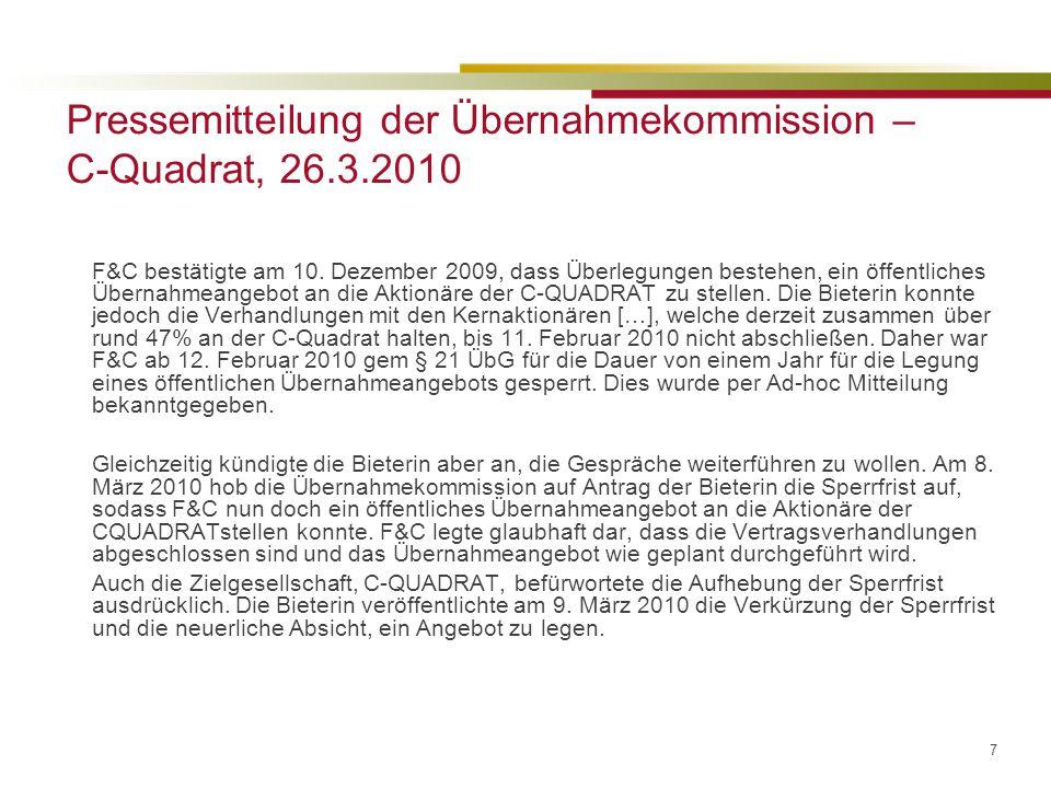 Pressemitteilung der Übernahmekommission – C-Quadrat, 26.3.2010