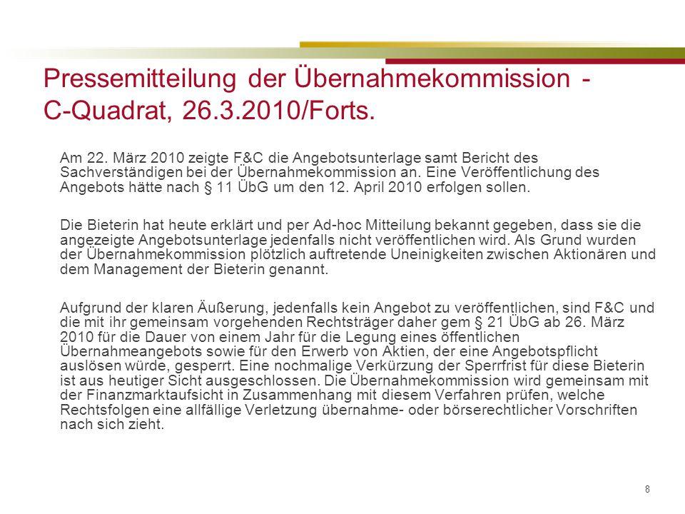 Pressemitteilung der Übernahmekommission - C-Quadrat, 26.3.2010/Forts.