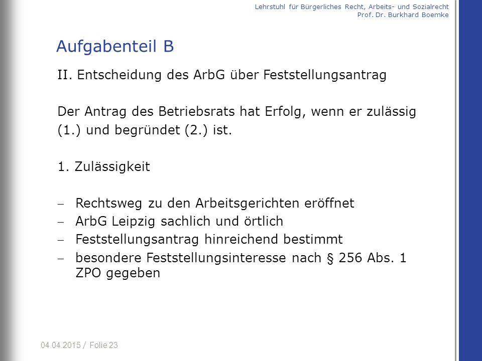 Aufgabenteil B II. Entscheidung des ArbG über Feststellungsantrag