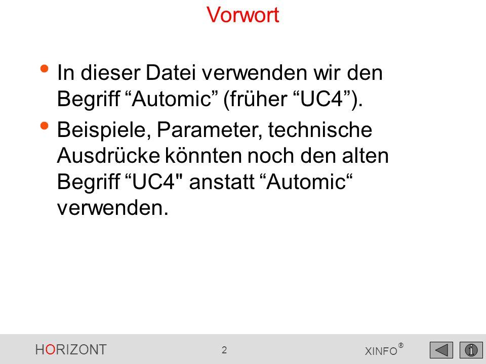 Vorwort In dieser Datei verwenden wir den Begriff Automic (früher UC4 ).