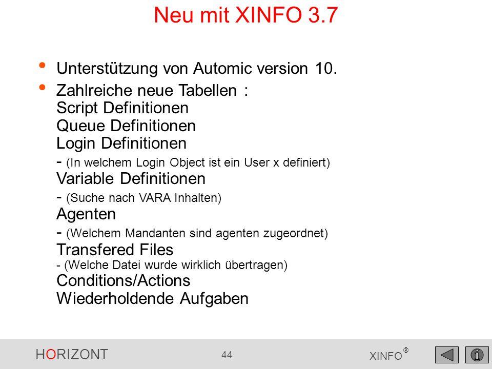 Neu mit XINFO 3.7 Unterstützung von Automic version 10.