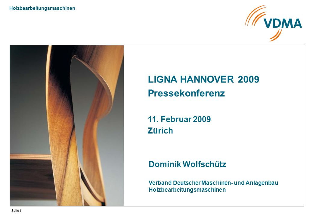 LIGNA HANNOVER 2009 Pressekonferenz 11. Februar 2009 Zürich