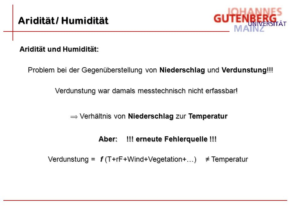 Aridität / Humidität Aridität und Humidität: