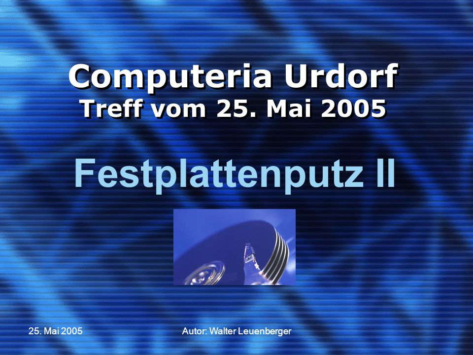 Computeria Urdorf Treff vom 25. Mai 2005