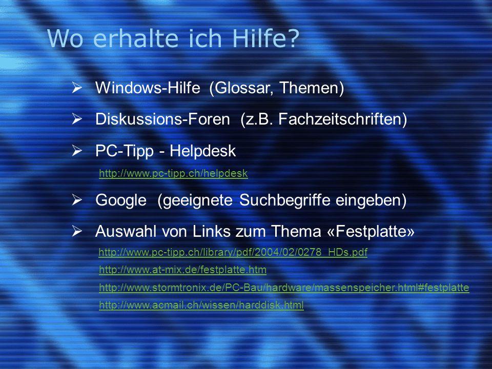 Wo erhalte ich Hilfe Windows-Hilfe (Glossar, Themen)