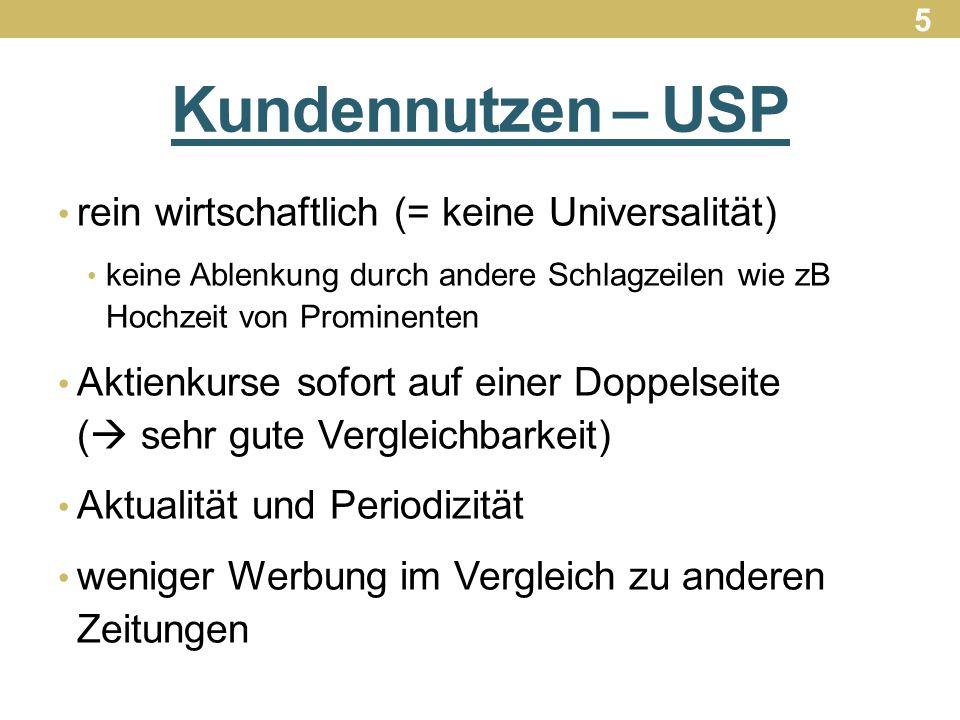 Kundennutzen – USP rein wirtschaftlich (= keine Universalität)