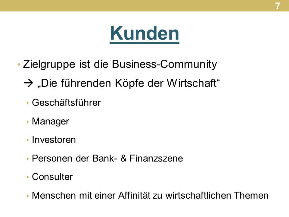 """7 Kunden. Zielgruppe ist die Business-Community  """"Die führenden Köpfe der Wirtschaft Geschäftsführer."""